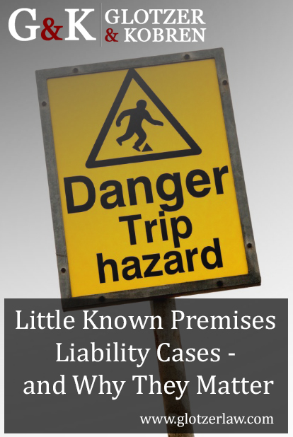Glotzer-Little-Known-Premises-Liability-Cases-and-Why-They-Matter