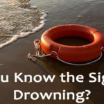 Do You Know the Signs of Drowning?